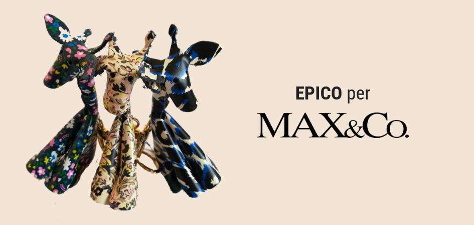 Epico per Max&Co.